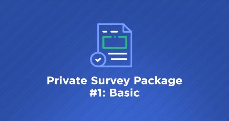 Data40 Private Survey Package #1: Basic