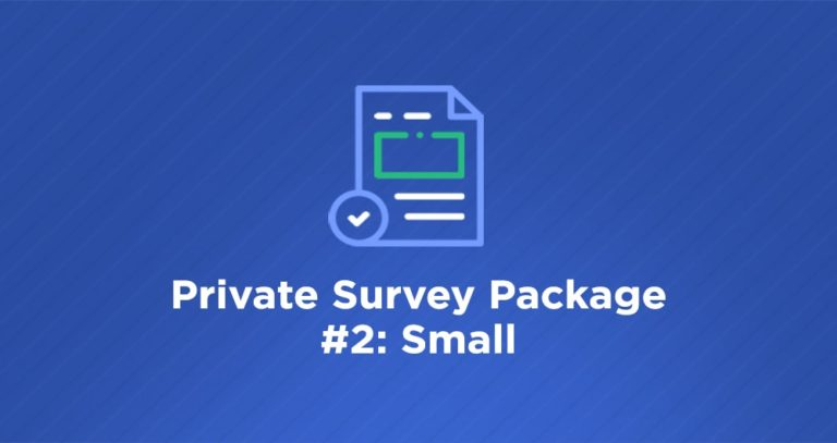 Data40 Private Survey Package #2: Small