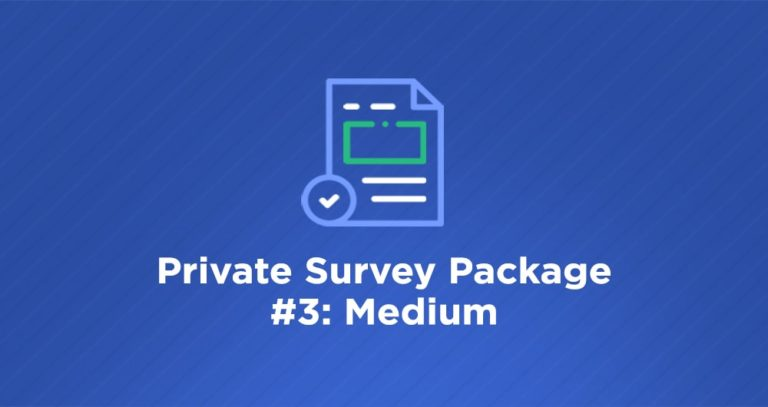 Data40 Private Survey Package #3: Medium