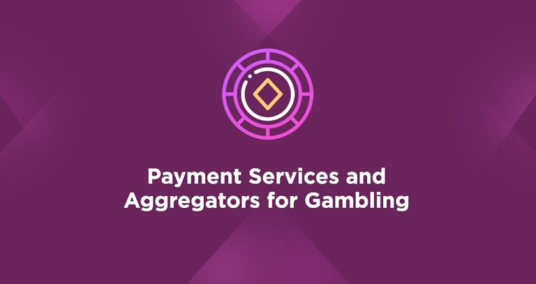 Payment Services and Aggregators for Gambling