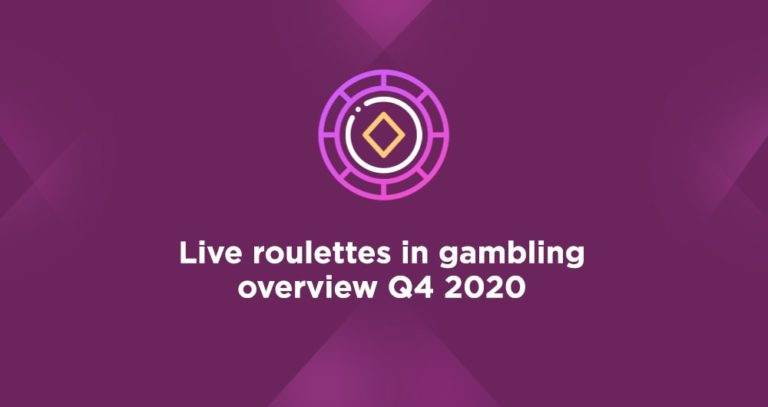 Live roulettes in gambling overview Q4 2020